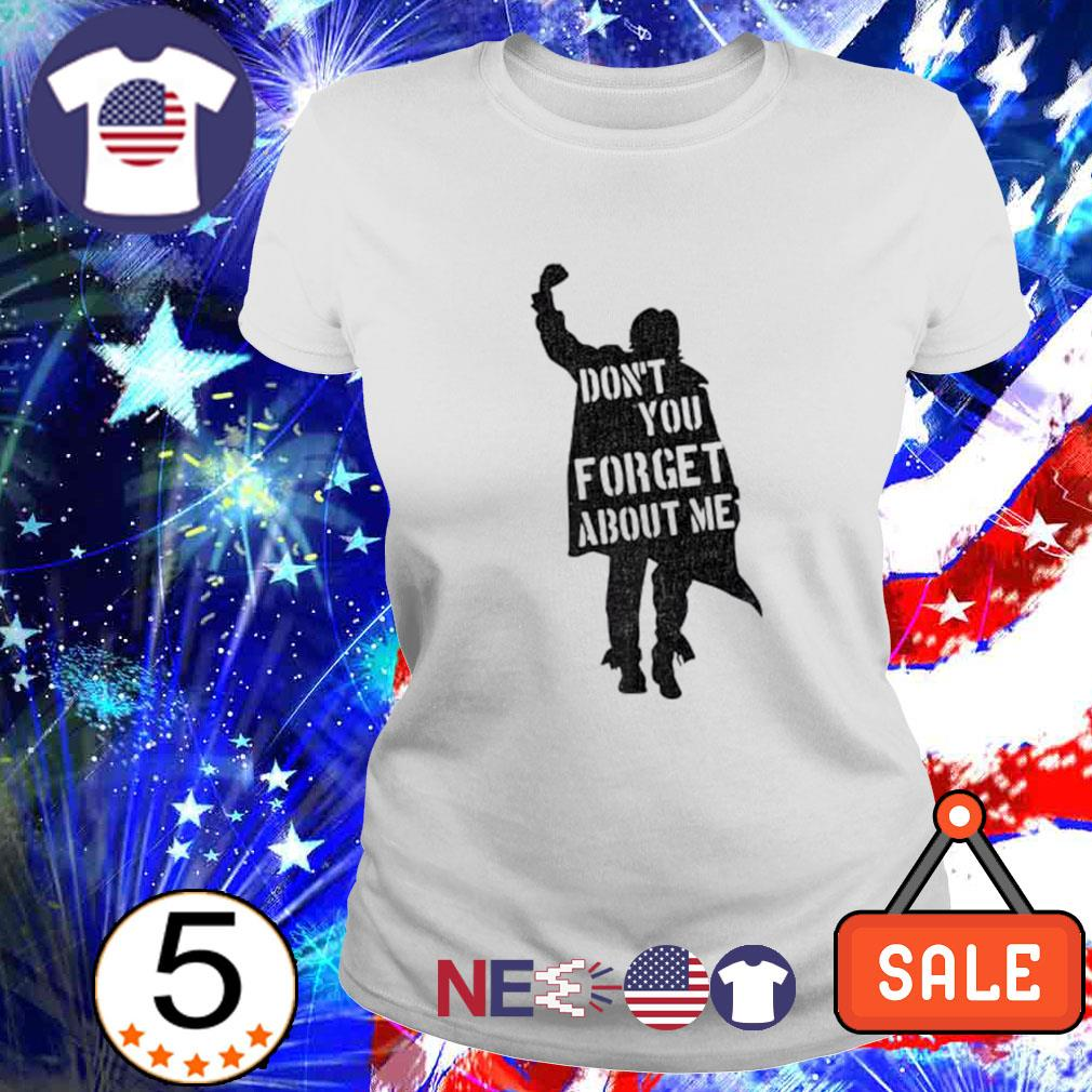 Don't you forget about me The Breakfast Club s ladies tee