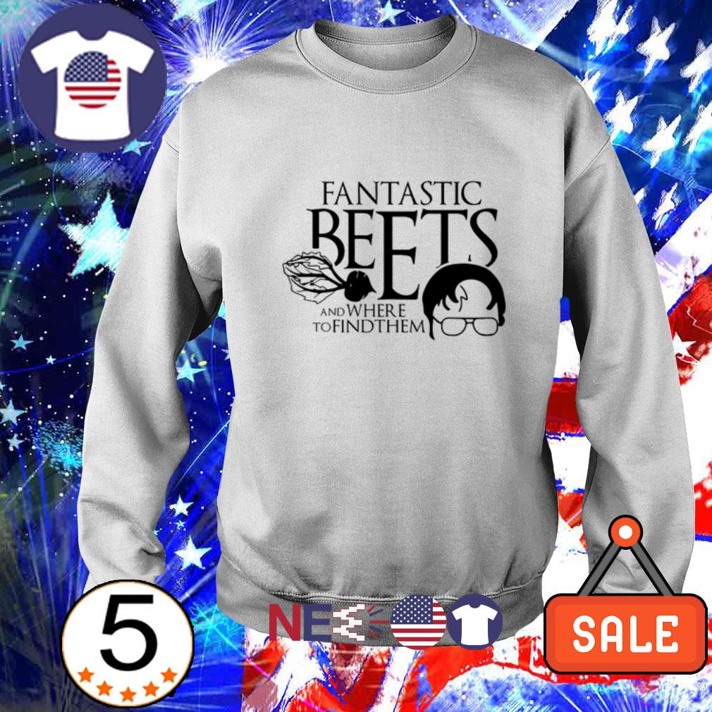 Dwight Schrute fantastic beets and where to find them shirt