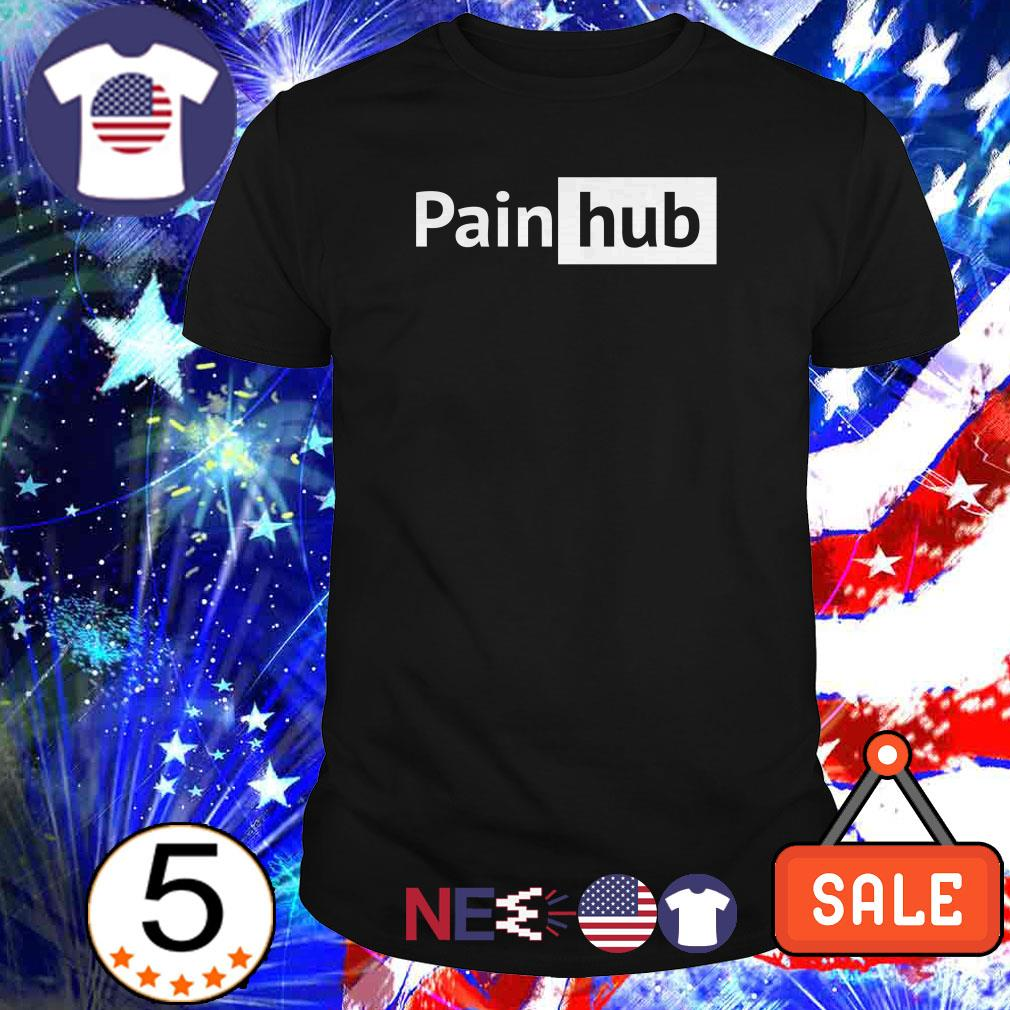 Pain hub painhub shirt