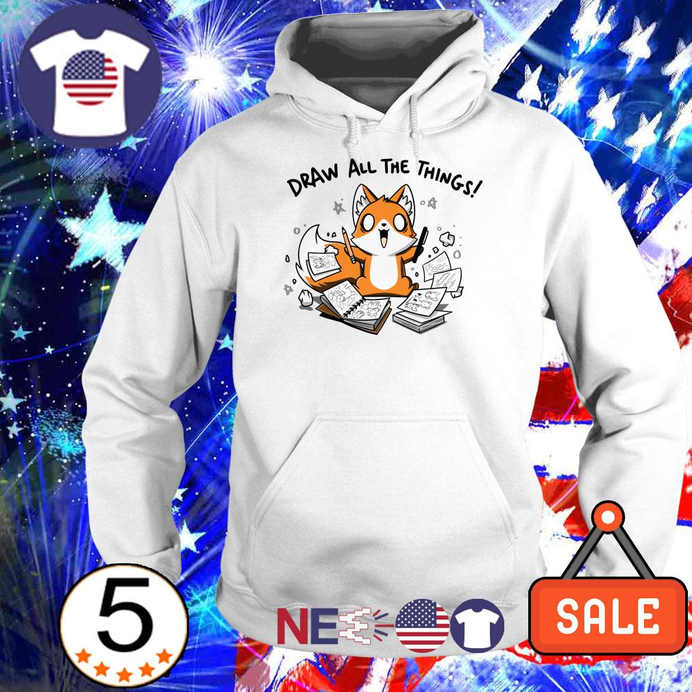 Fox Draw all the things shirt