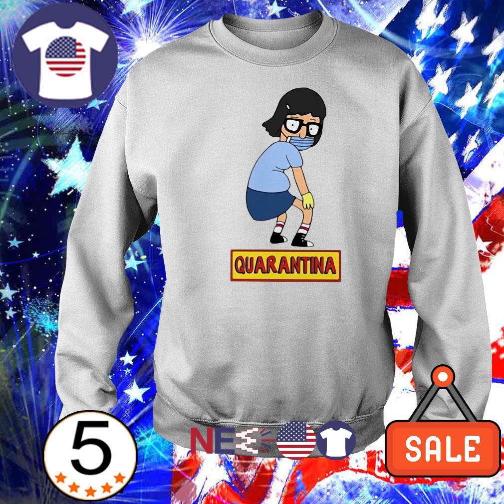 Tina Belcher quarantina covid-19 shirt