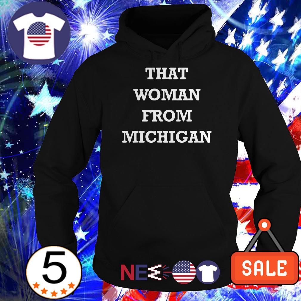 That woman from Michigan shirt