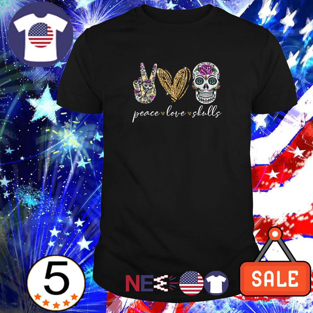 Peace love and skulls diamond shirt