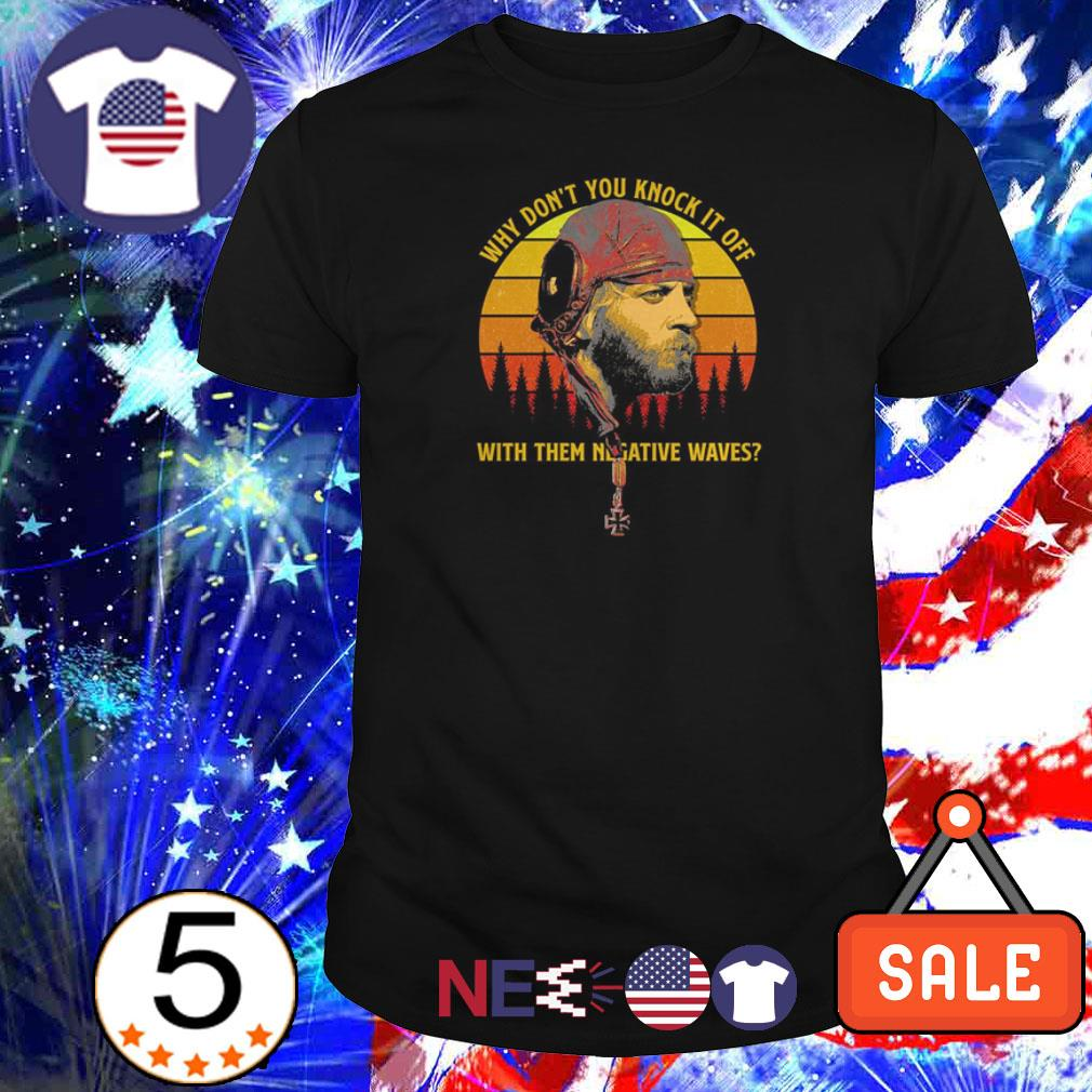 Sergeant Oddball why don't you knock it off with them negative waves vintage shirt