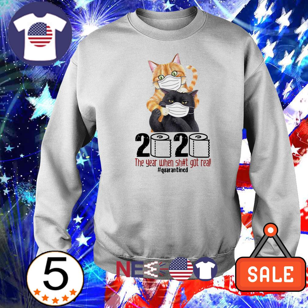 Cat wearing mask 2020 the year when shit got real #quarantined shirt