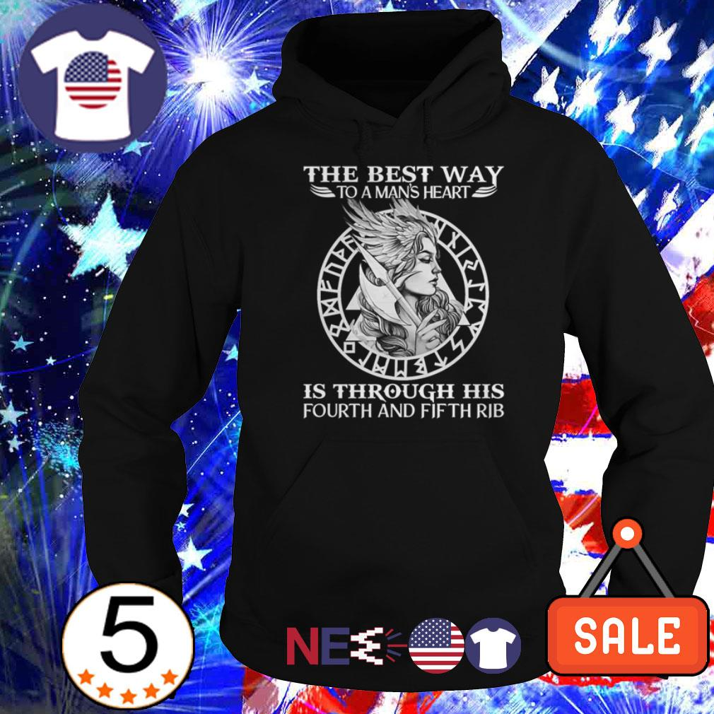 The best way to a man's heart is through his fourth and fifth rib shirt