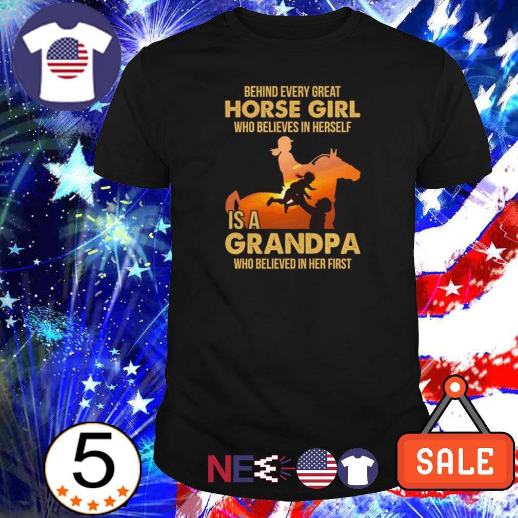 Behind every great horse girl who believes in herself is a grandpa who believed in her first