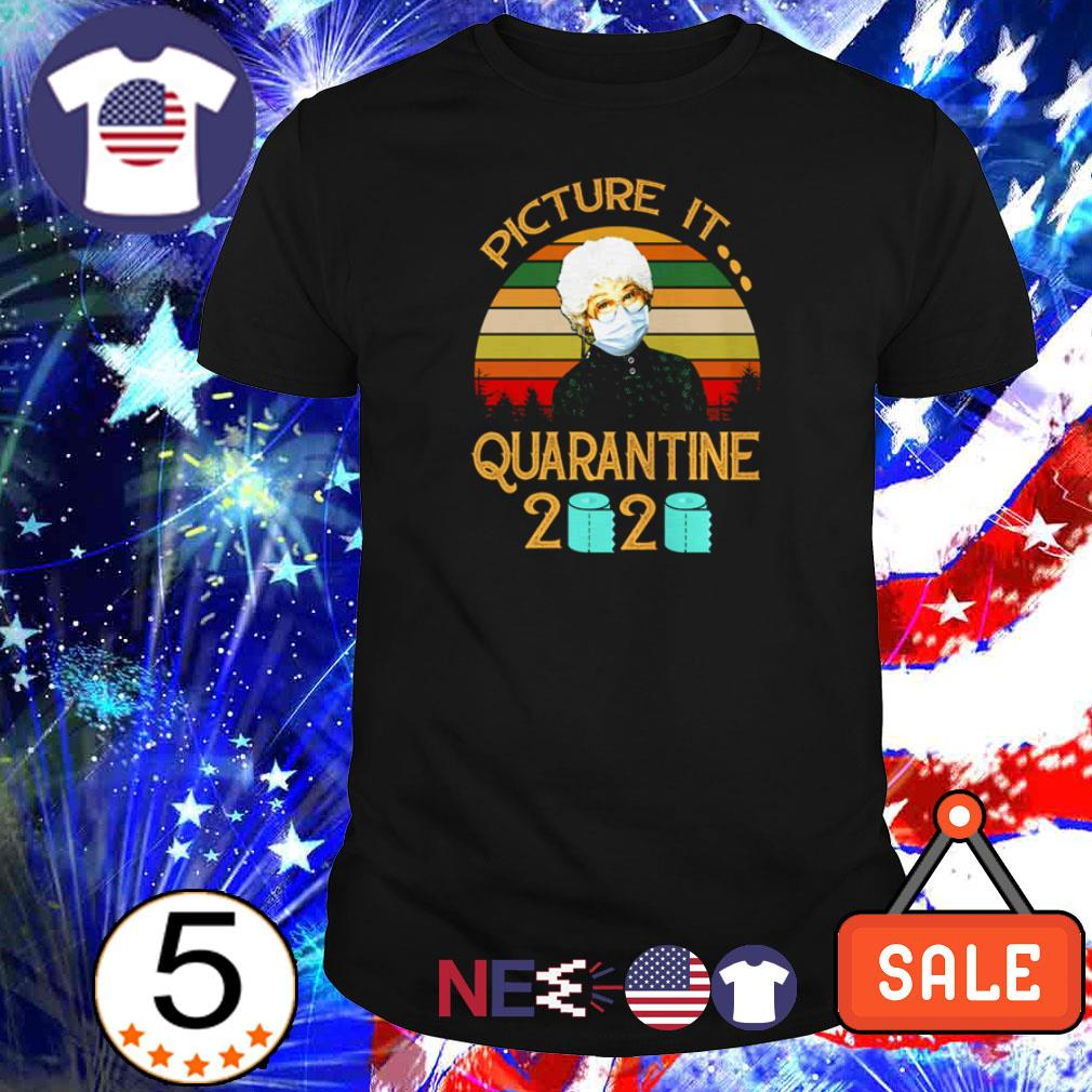 The Golden Girl picture it quarantine 2020 vintage shirt