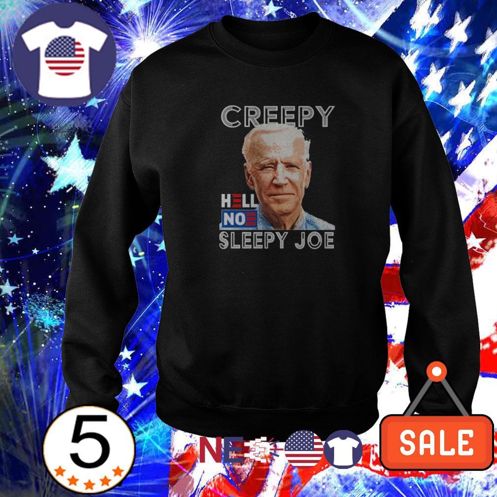 Joe Biden creepy no sleepy Joe shirt
