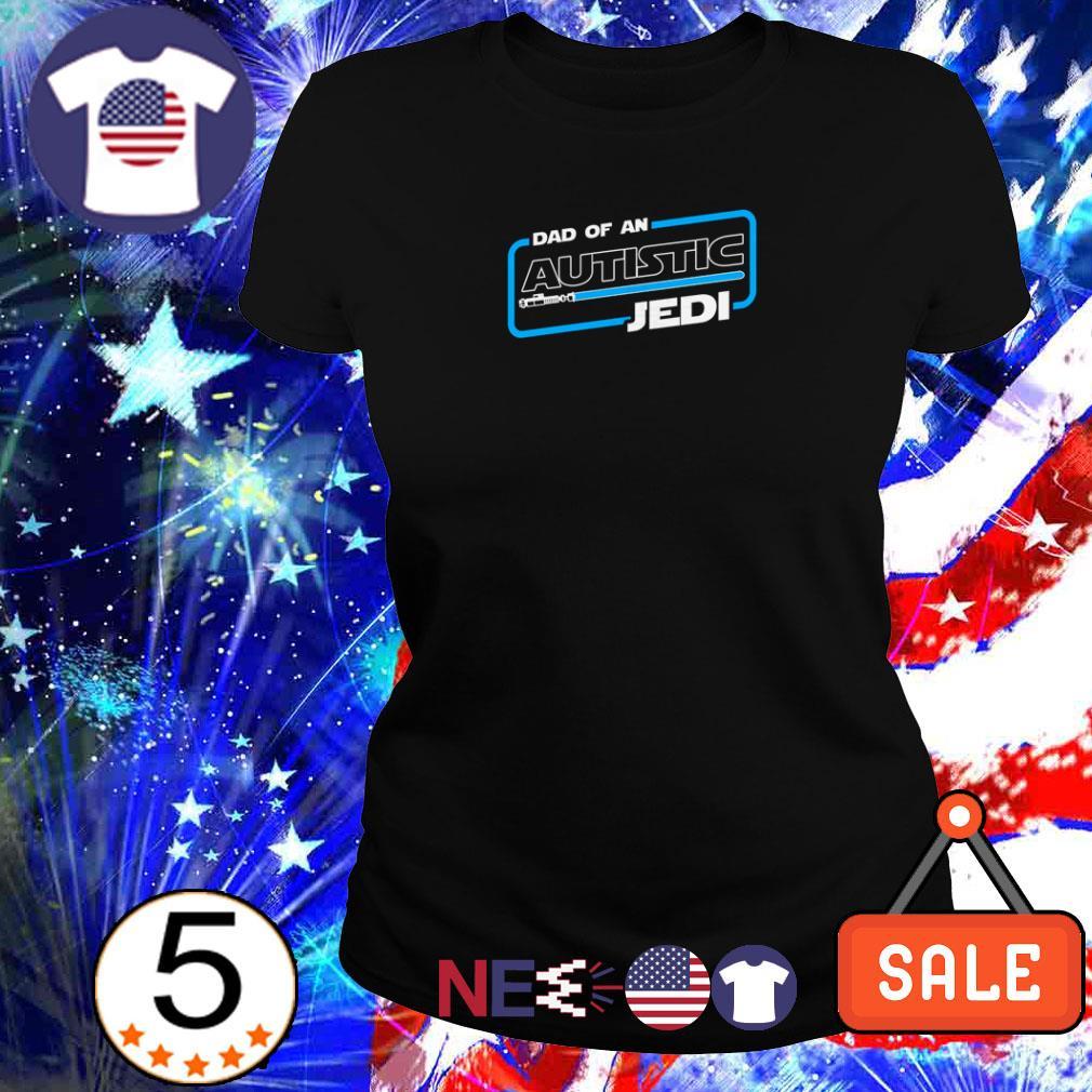 Star Wars Dad of an autistic Jedi shirt