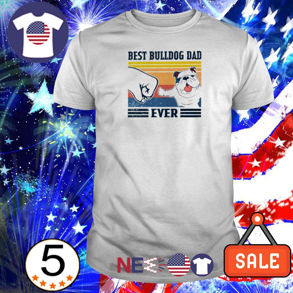 Best Bulldog dad ever vintage shirt