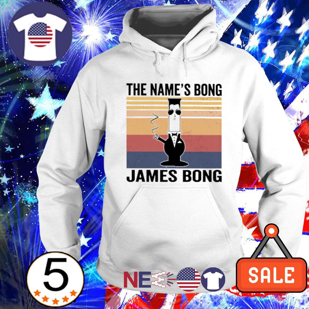 The name's bong james bong vintage s hoodie