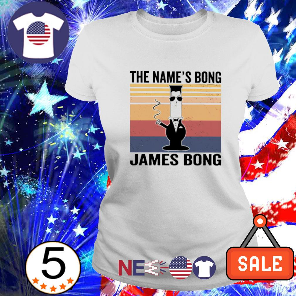 The name's bong james bong vintage s ladies tee