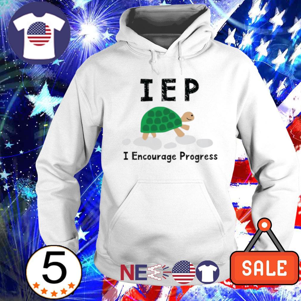 Turtle IEP I encourage progress s hoodie