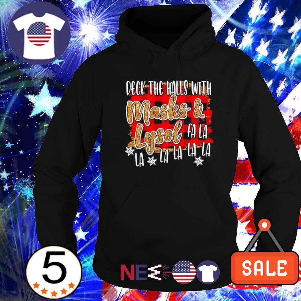 Deck the halls with masks and lysol fa la la Christmas s hoodie
