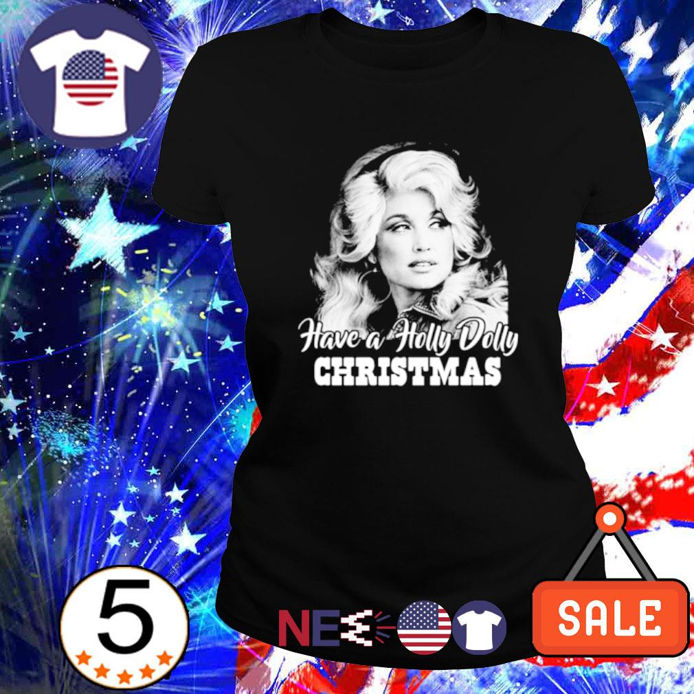 Dolly Parton Have a Holly Dolly Christmas s ladies tee