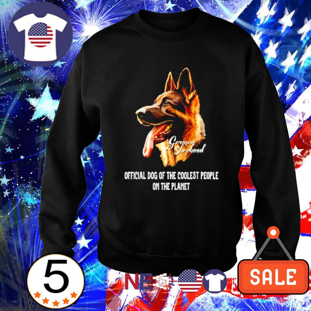 German Shepherd official dog of the coolest people on the planet s sweater